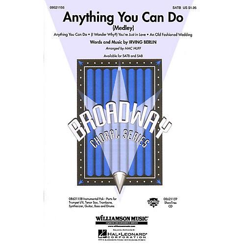 Hal Leonard Anything You Can Do (Medley) SATB arranged by Mac Huff