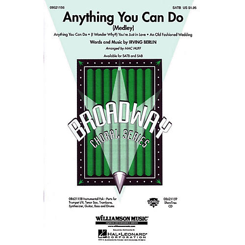 Hal Leonard Anything You Can Do (Medley) ShowTrax CD Arranged by Mac Huff