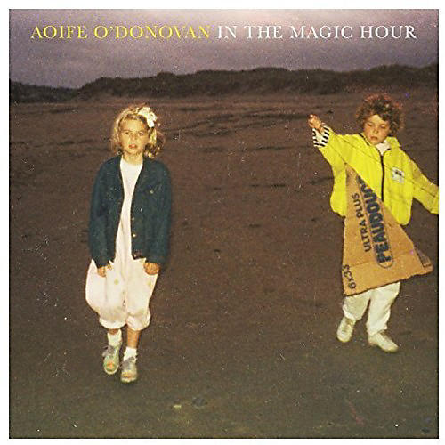 Alliance Aoife O'Donovan - In the Magic Hour