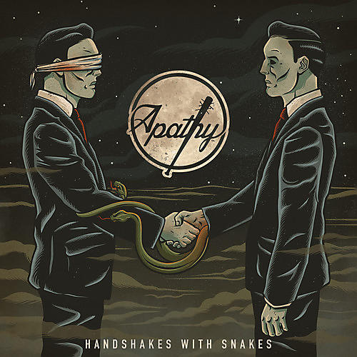 Alliance Apathy - Handshakes With Snakes