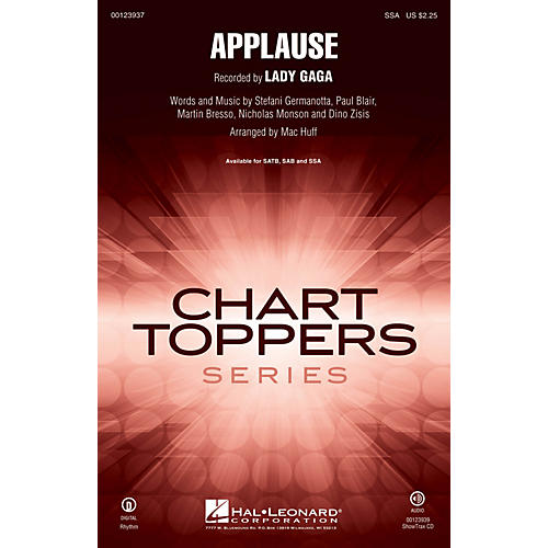 Hal Leonard Applause SSA by Lady Gaga arranged by Mac Huff
