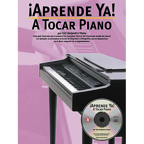 Music Sales Aprende Ya: A Tocar Piano Music Sales America Series Softcover with CD Written by Inti Viana