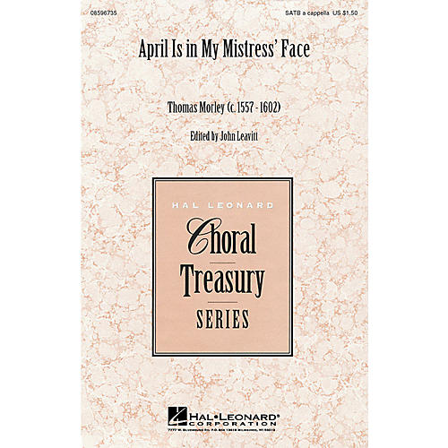 Hal Leonard April Is in My Mistress' Face (SATB) SATB a cappella arranged by John Leavitt