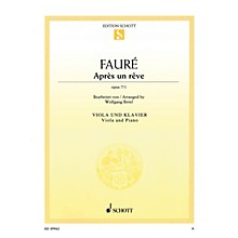 Schott Après un rêve, Op. 7/1 (Viola and Piano) String Series Softcover