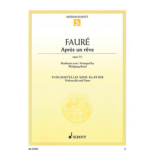 Schott Après un rêve, Op. 7, No. 1 (Cello and Piano) String Series Softcover