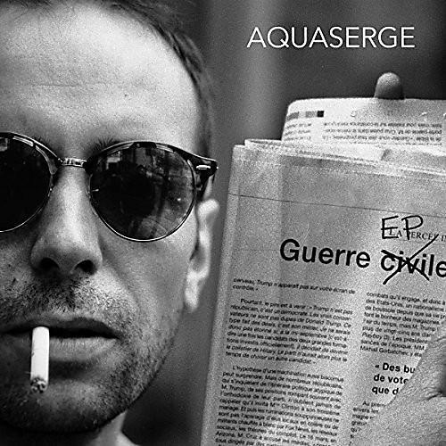 Alliance Aquaserge - Guerre EP