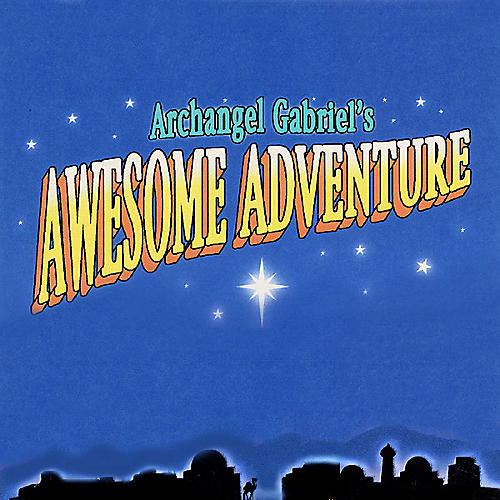 Fred Bock Music Archangel Gabriel's Awesome Adventure (Sacred Musical) PREV CD composed by Allan Petker
