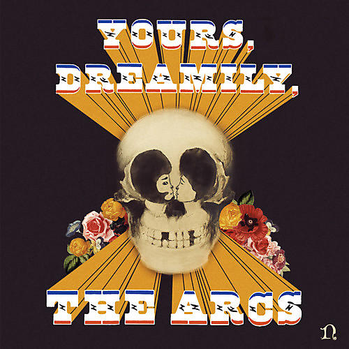 Alliance Arcs - Yours, Dreamily