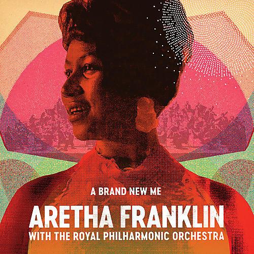 Alliance Aretha Franklin - Brand New Me: Aretha Franklin With Royal