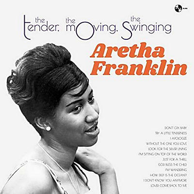 Aretha Franklin - Tender The Moving The Swinging
