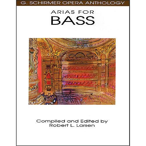 G. Schirmer Arias for Bass G Schirmer Opera Anthology