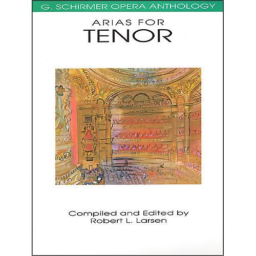 G. Schirmer Arias for Tenor G Schirmer Opera Anthology
