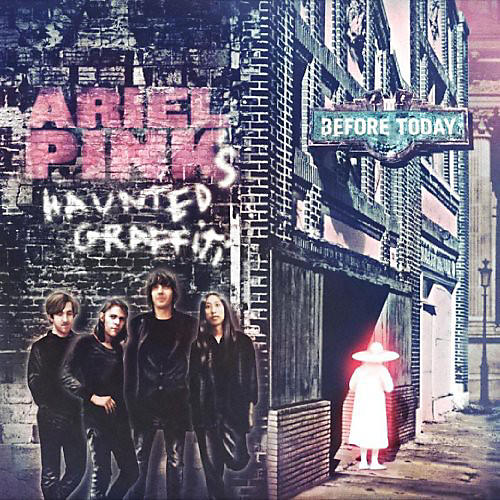 Alliance Ariel Pink's Haunted Graffiti - Before Today