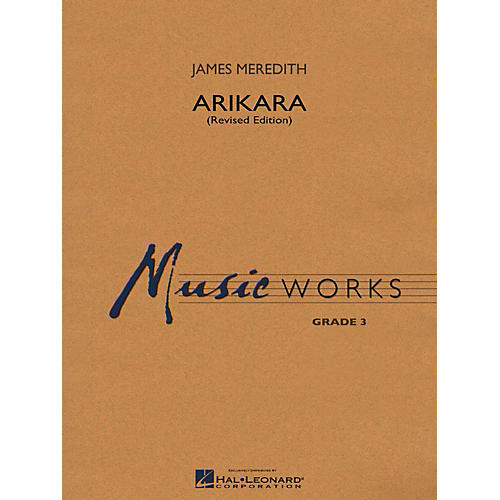 Hal Leonard Arikara (Revised Edition) Concert Band Level 3