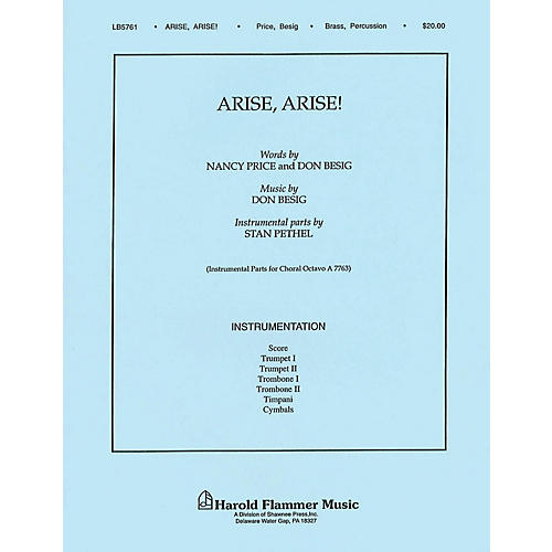 Shawnee Press Arise! Arise! BRASS/PERCUSSION PARTS Composed by Don Besig