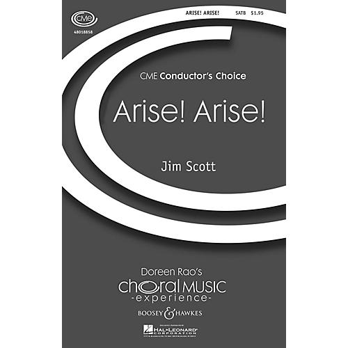 Boosey and Hawkes Arise, Arise (CME Conductor's Choice) SATB composed by Jim Scott