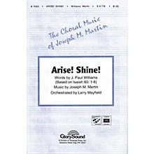 Shawnee Press Arise! Shine! SATB composed by J. Paul Williams
