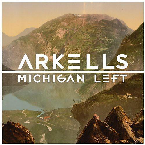 Alliance Arkells - Michigan Left