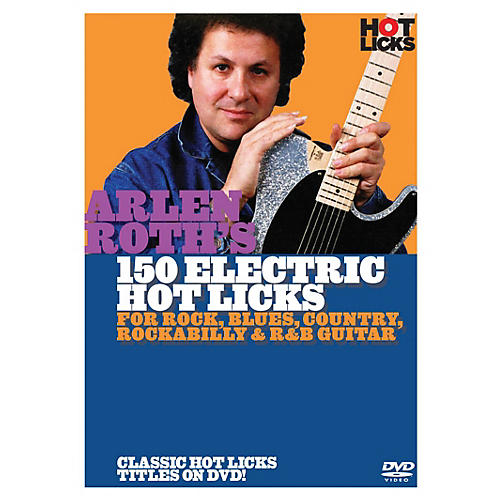 Music Sales Arlen Roth - 150 Hot Licks for Electric Guitar Music Sales America Series DVD Written by Arlen Roth