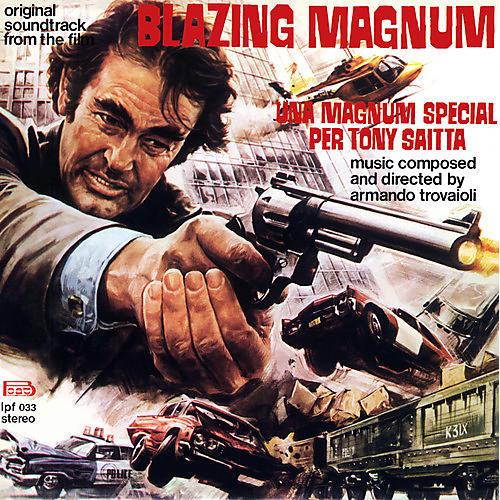 Alliance Armando Trovajoli - Blazing Magnum: Strange Shadows In An Empty Room (Original Soundtrack)