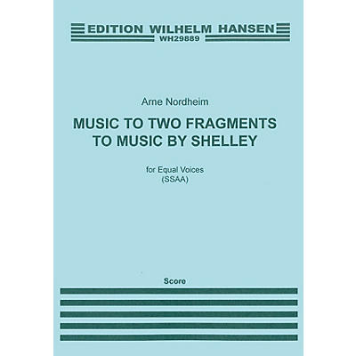 Music Sales Arne Nordheim: Music To Two Fragments By Shelley CHORAL SCORE