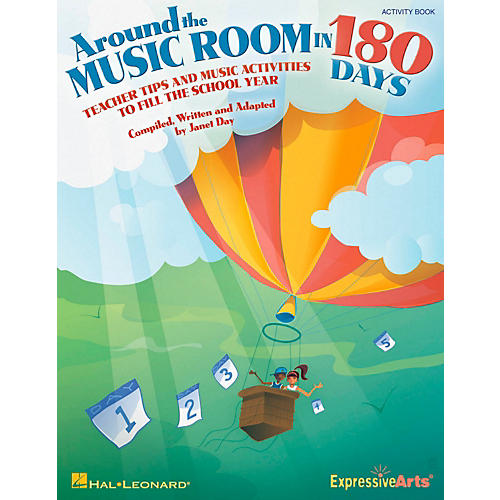 Hal Leonard Around The Music Room In 180 Days - Teacher Tips and Music Activities to Fill the School Year
