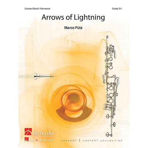 De Haske Music Arrows of Lightning Concert Band Level 2.5 Composed by Marco Pütz