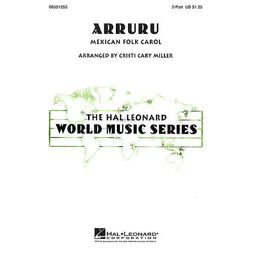 Hal Leonard Arruru 2-Part arranged by Cristi Cary Miller
