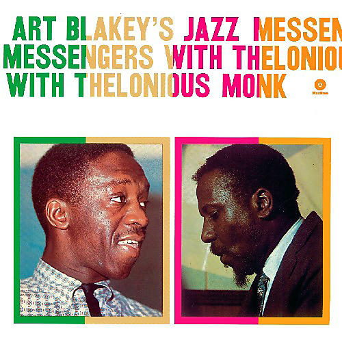 Alliance Art Blakey - Art Blakeys Jazz Messengers with Thelonious Monk