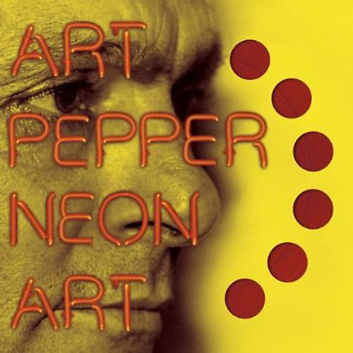 Alliance Art Pepper - Neon Art, Vol. 2