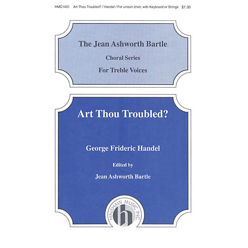 Hinshaw Music Art Thou Troubled UNIS composed by George Frederick Handel