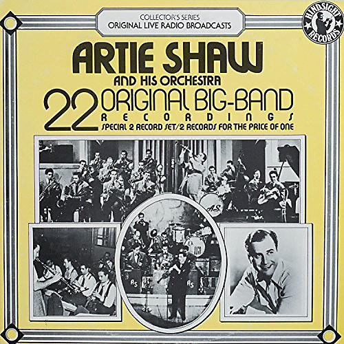 Alliance Artie Shaw & Orchestra - 22 Original Big Band Recordings
