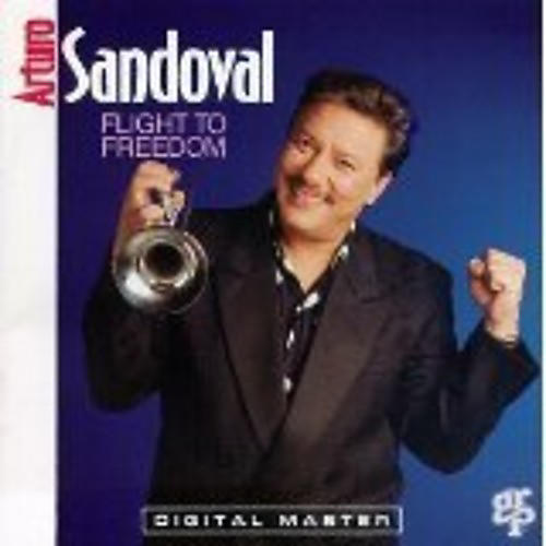 Alliance Arturo Sandoval - Flight To Freedom
