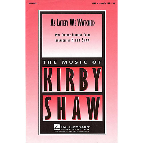 Hal Leonard As Lately We Watched SSAA A Cappella arranged by Kirby Shaw