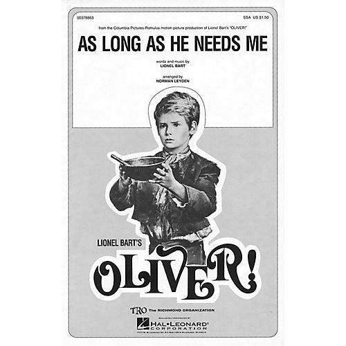 TRO ESSEX Music Group As Long As He Needs Me (from Oliver) SSA Arranged by Norman Leyden