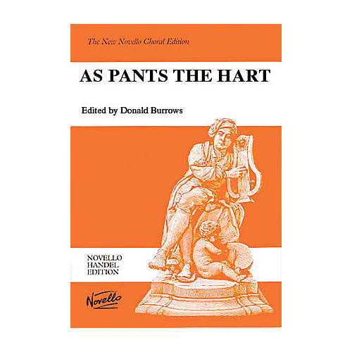 Novello As Pants the Hart (Vocal Score) SATB Composed by George Frideric Handel