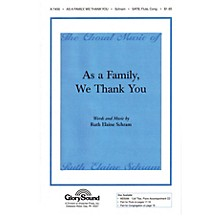 Shawnee Press As a Family, We Thank You SATB Congregation composed by Ruth Elaine Schram