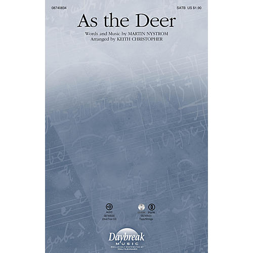 Daybreak Music As the Deer SATB arranged by Keith Christopher