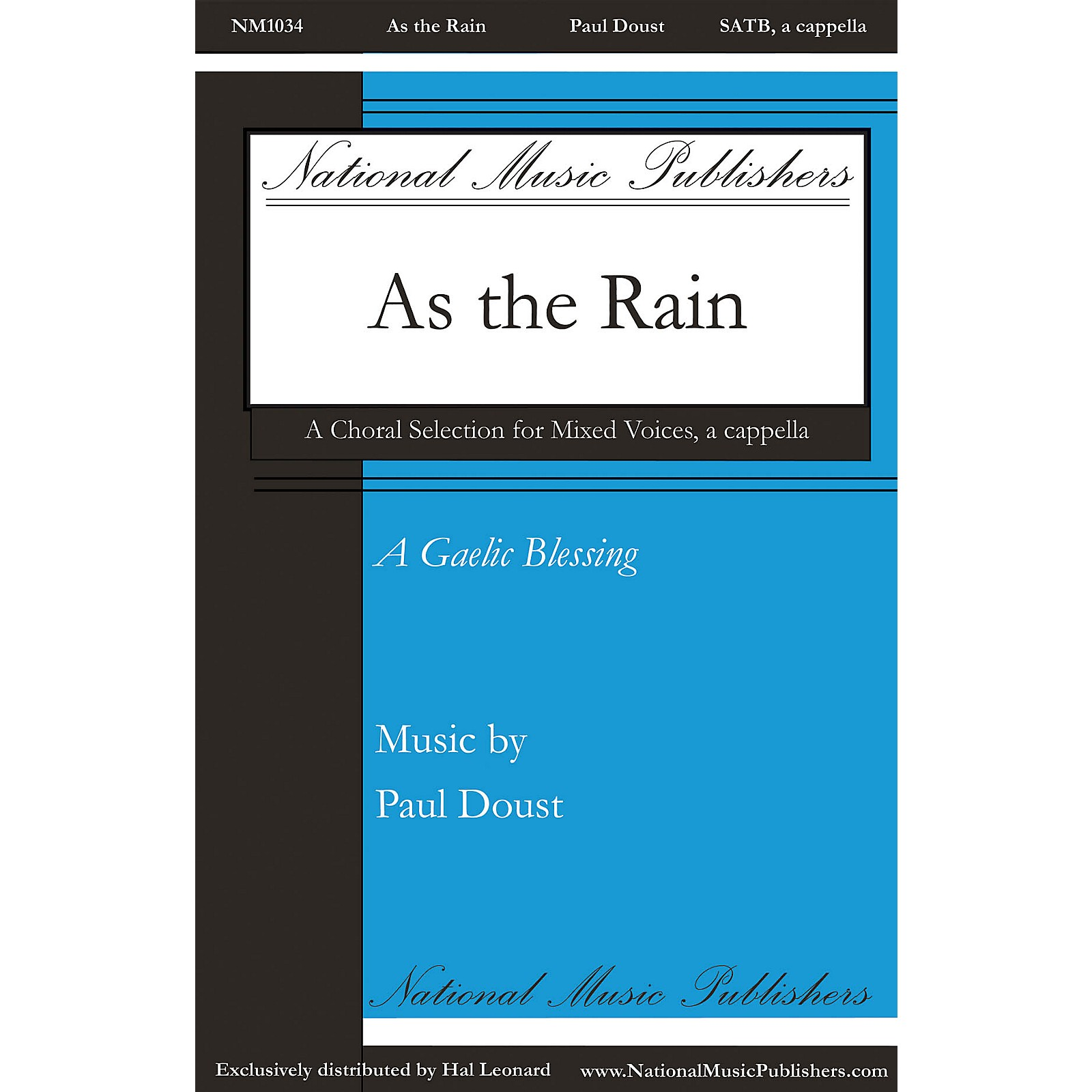 National Music Publishers As the Rain SATB a cappella composed by Paul Doust