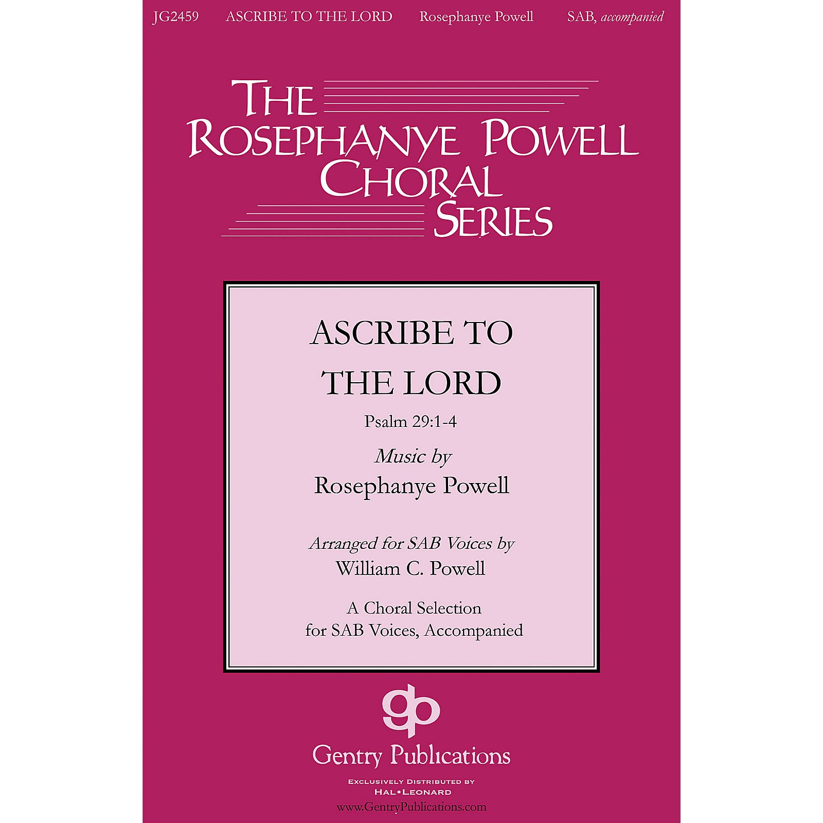Gentry Publications Ascribe to the Lord Orchestra Composed by Rosephanye Powell