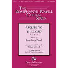 Gentry Publications Ascribe to the Lord SAB composed by Rosephanye Powell
