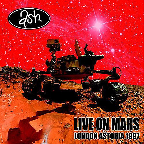 Alliance Ash - Live On Mars: London Astoria 1997