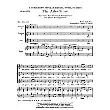 G. Schirmer Ash Grove  Welsh Folk Song SSA composed by Welsh Folk Song