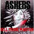 Alliance Ashers - Kill Your Master thumbnail