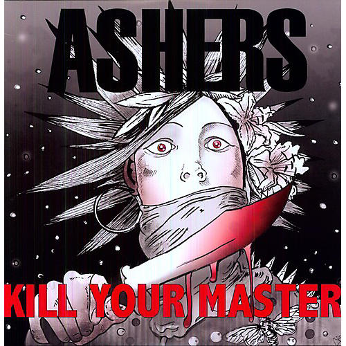 Alliance Ashers - Kill Your Master