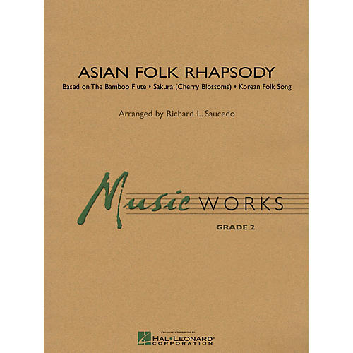 Hal Leonard Asian Folk Rhapsody Concert Band Level 2 Composed by Richard Saucedo
