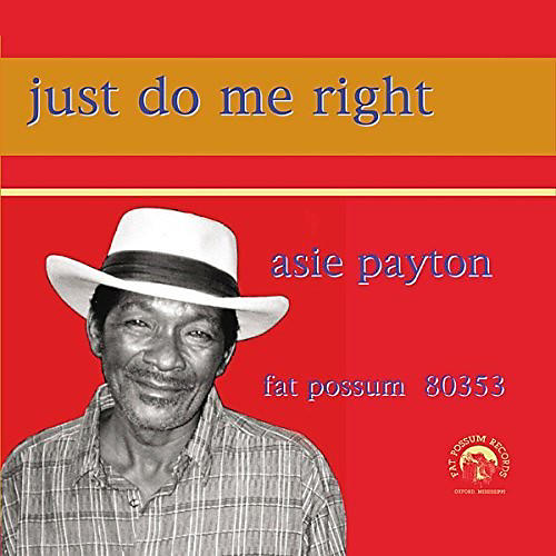 Alliance Asie Payton - Just Do Me Right