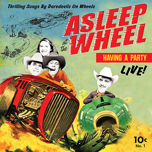 Alliance Asleep at the Wheel - Havin' A Party Live