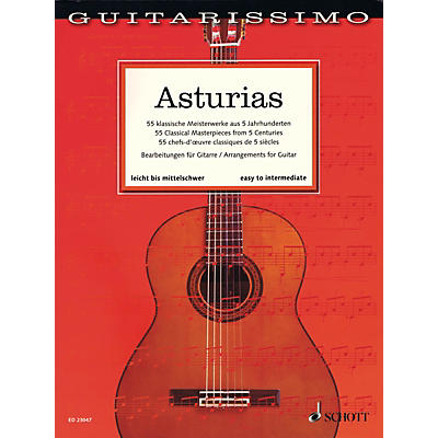 Schott Asturias (55 Classical Masterpieces from 5 Centuries Guitar) Guitar Songbook
