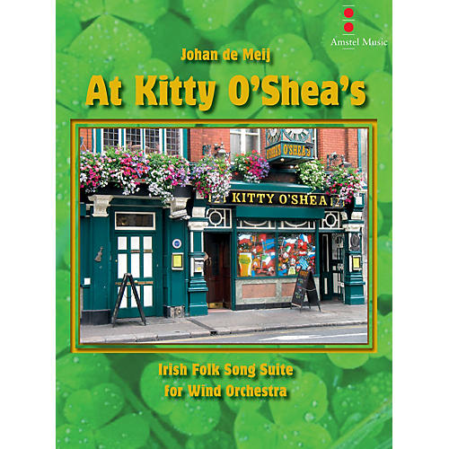 Amstel Music At Kitty O'Shea's Concert Band Level 4 Composed by Johan de Meij